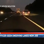 Cop caught swerving on I-10 joins Sheriff's Office