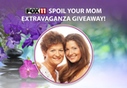 FOX 11 Spoil Your Mom Extravaganza Giveaway
