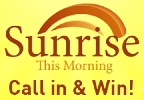 Newschannel 20 Sunrise One-Time Call-In Contest Rules
