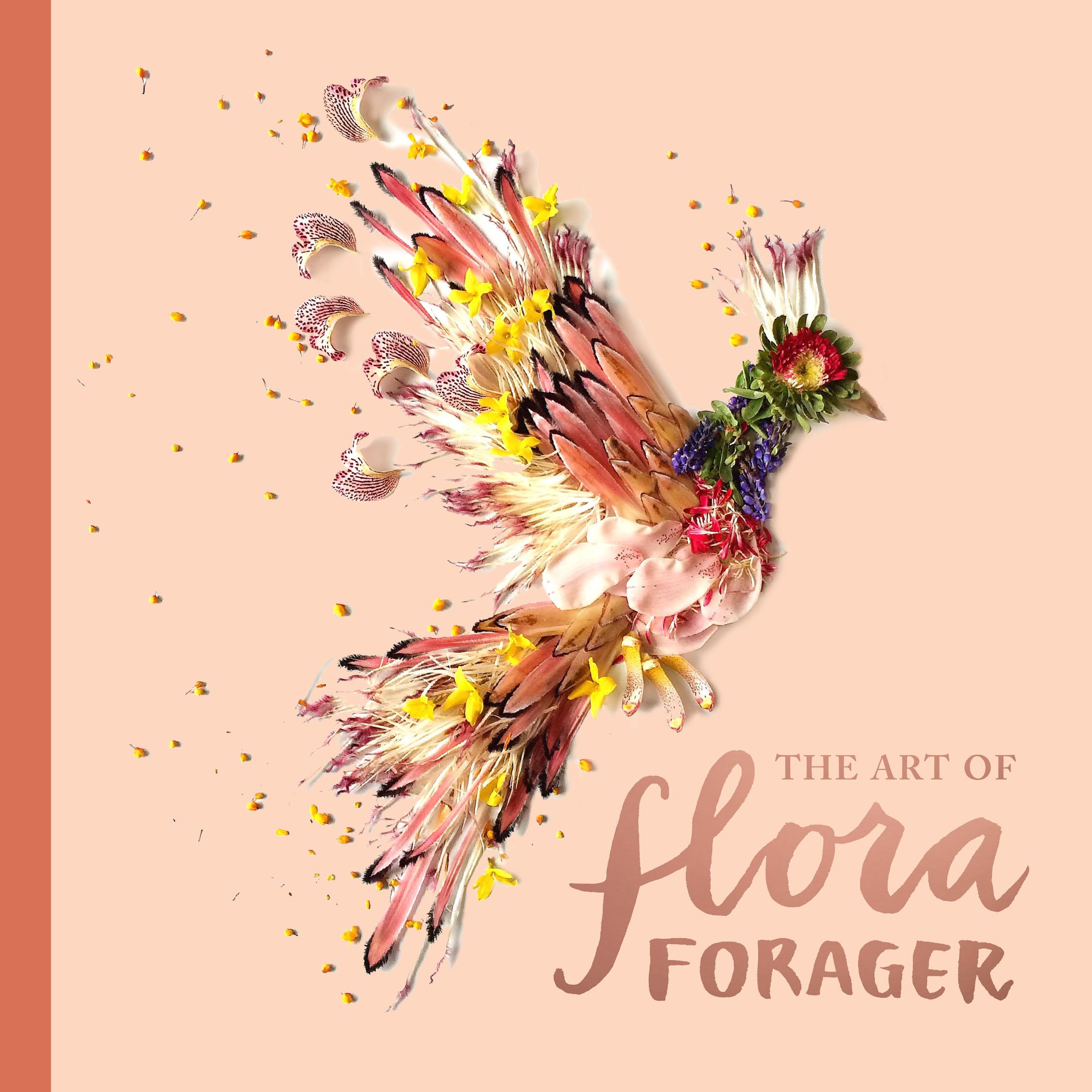 The Art of Flora Forager by Bridget Beth Collins, (Image courtesy of Sasquatch Books).