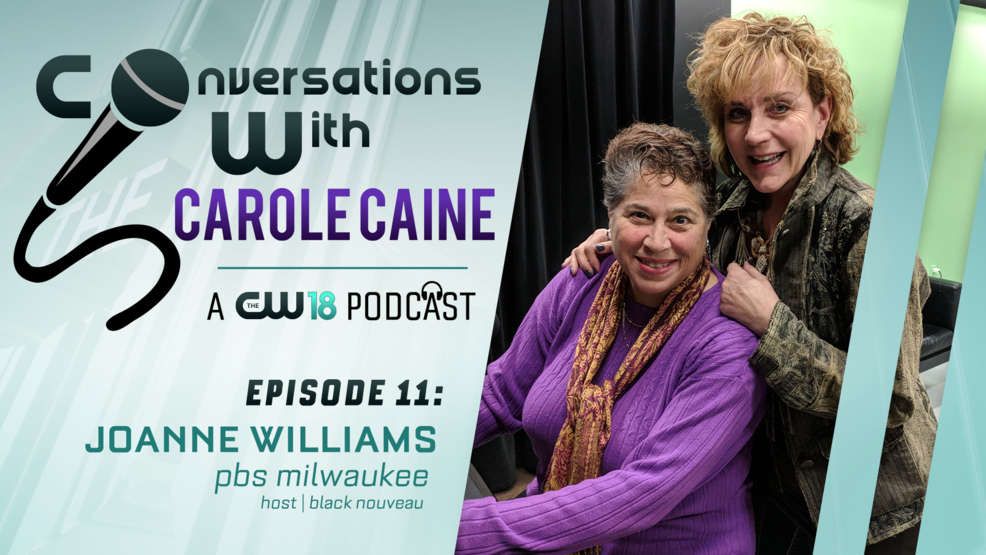 Conversations with Carole Caine | Episode 11: Joanne Williams