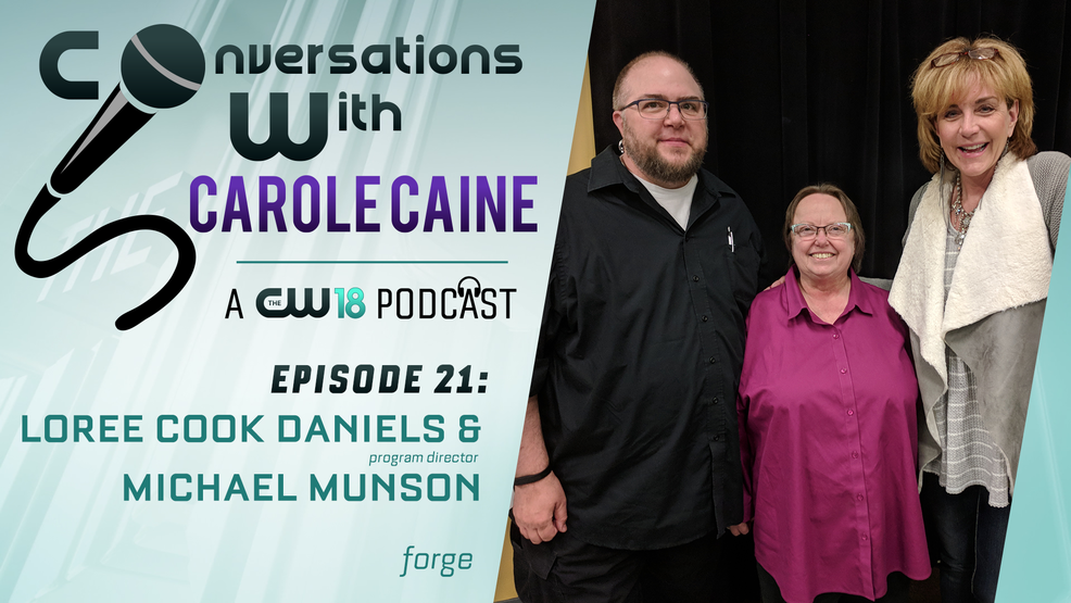 Conversations with Carole Caine| Episode 21: FORGE