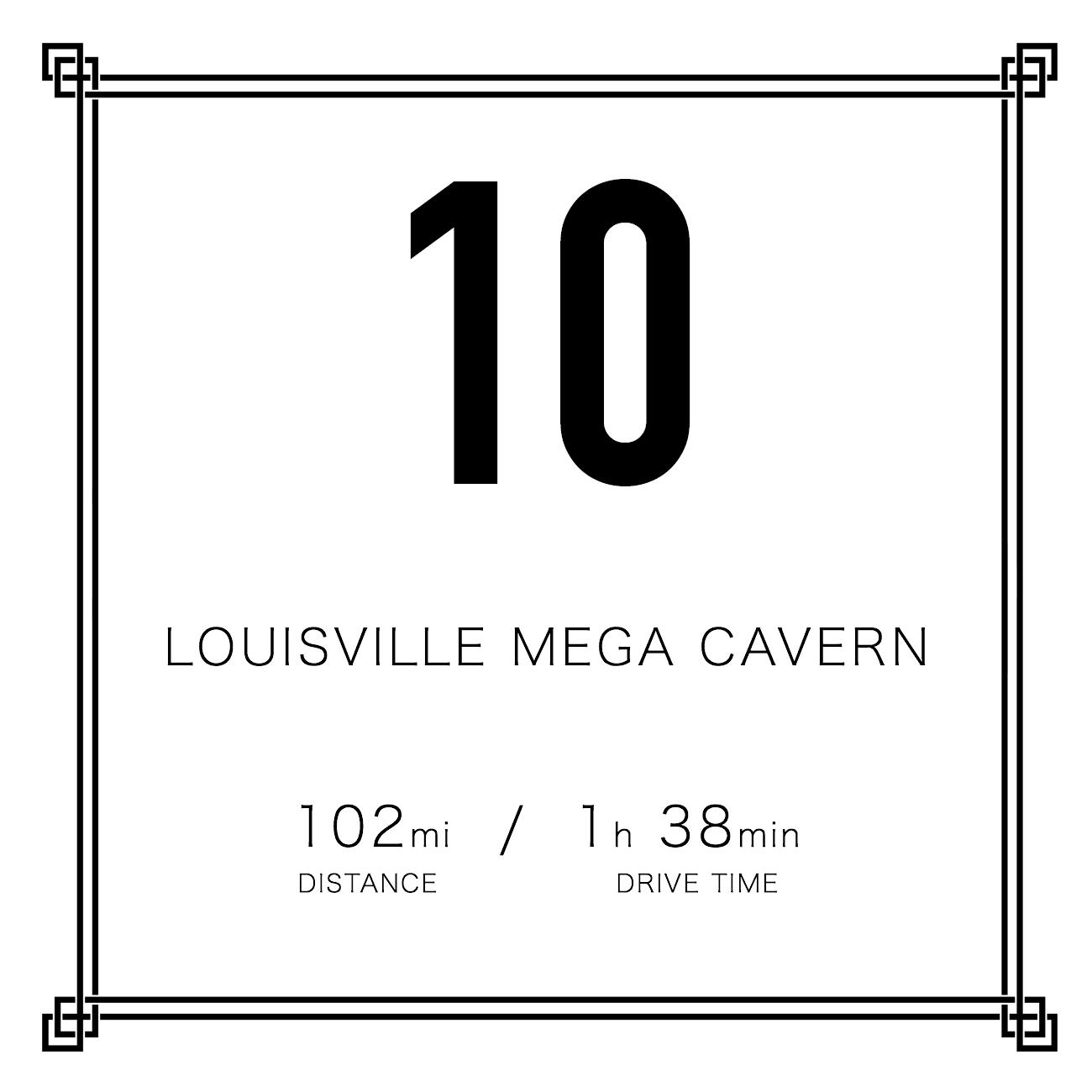 10. Louisville Mega Cavern / DISTANCE: 102 miles / DRIVE TIME: 1 hour 38 minutes / PUBLISHED: 12.4.16